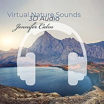 Virtual Nature Sounds: 3D Audio