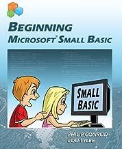 Beginning Microsoft Small Basic by Philip Conrod (2010-07-01)