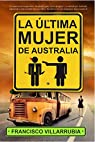 La última mujer de Australia par Villarrubia