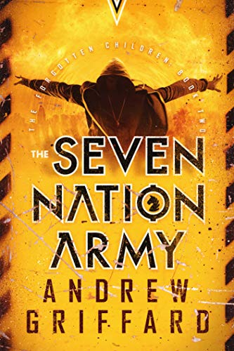 The Seven Nation Army (The Forgotten Children Book 2)