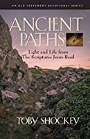 Ancient Paths: Light and Life from the Scriptures Jesus Read