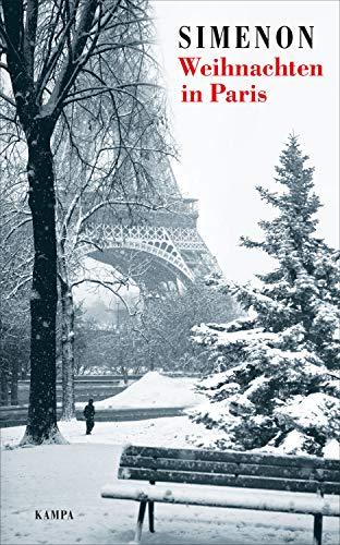 Weihnachten in Paris: Zwei Erzählungen