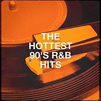 The Hottest 90's R&B Hits