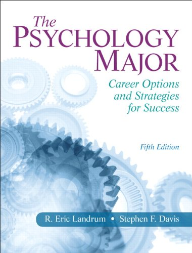 The Psychology Major Career Options And Strategies For Success 5th Edition