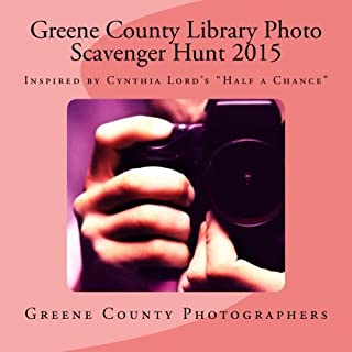 """Greene County Library Photo Scavenger Hunt 2015: Inspired by Cynthia Lord's """"Half a Chance"""""""