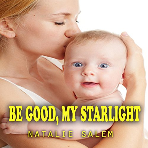 Be Good, My Starlight audiobook cover art