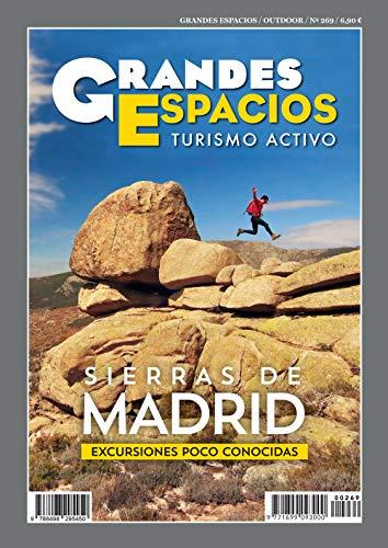 Sierras De Madrid. Excursiones Poco conocidas: Grandes Espacios 269