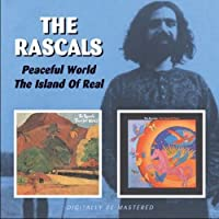 The Rascals - Peaceful World/Island Of Real by The Rascals (2008-06-17)