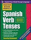 Practice Makes Perfect Spanish Verb Tenses, Second Edition (Practice Makes Perfect Series) [Idioma Inglés]