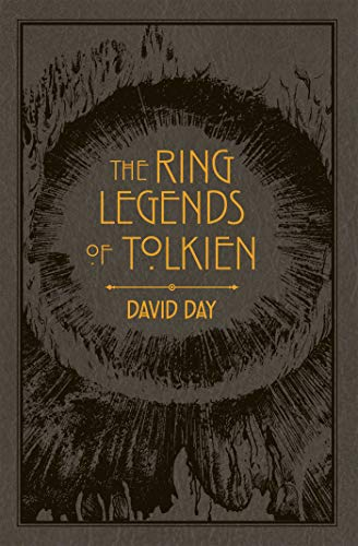 Ring Legends of Tolkien (7) (Tolkien Illustrated Guides)