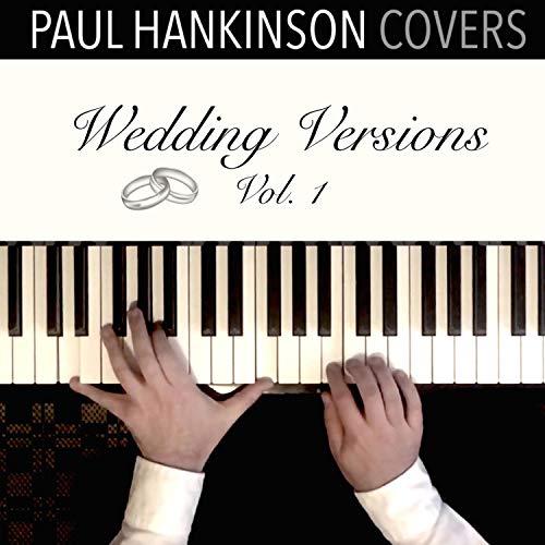 Perfect (Solo Piano Wedding Version)