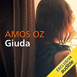 Giuda                   By:                                                                                                                                 Amos Oz                               Narrated by:                                                                                                                                 Massimo De Santis                      Length: 9 hrs and 25 mins     Not rated yet     Overall 0.0