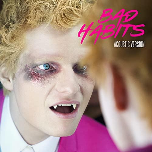 Bad Habits (Acoustic Version)
