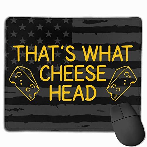 Dat is wat Cheese Head glad Gaming Mouse Pad,Niet-lip Rubber Mousemat,Computers Laptop Mousepad,gestikte randen Muizen Pad 30X25CM