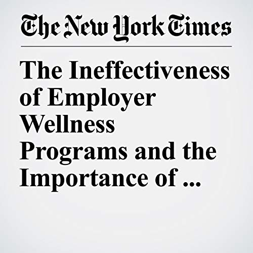 The Ineffectiveness of Employer Wellness Programs and the Importance of Randomized Trials copertina