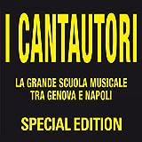 I cantautori (La grande scuola musicale tra Genova e Napoli)