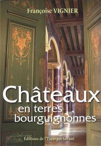 Châteaux en terres bourguignonnes