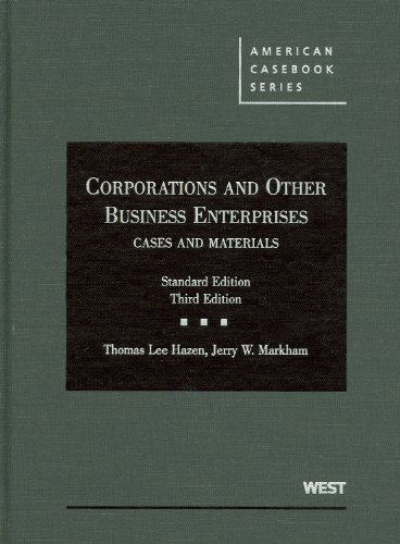 Corporations and Other Business Enterprises, Cases and...