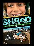 Shred: Die Geschichte von Asher ...