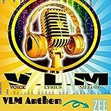 VLM ANTHEM [Explicit]