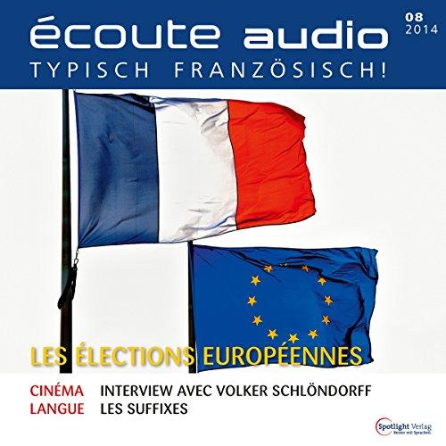 Écoute audio - Les élections europénnes. 8/2014 audiobook cover art