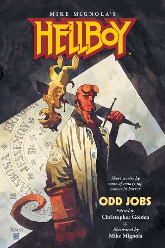 Ebook Hellboy Odd Jobs By Christopher Golden