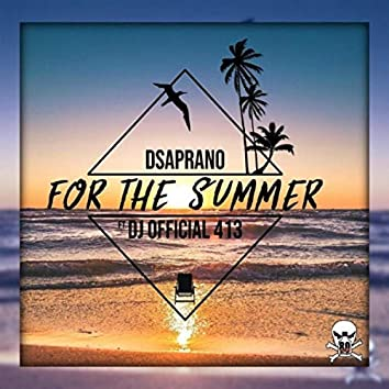 For the Summer (feat. DJ Official 413)