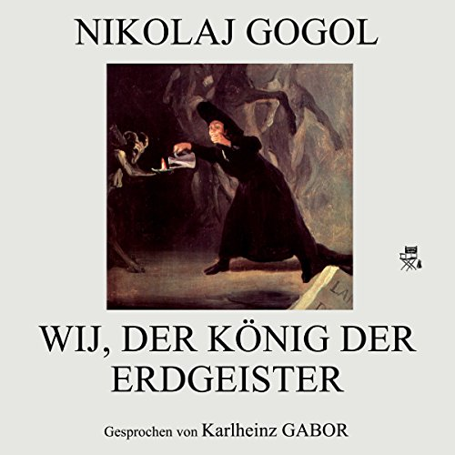 Wij, der König der Erdgeister audiobook cover art
