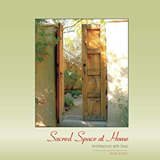 Sacred Space at Home: Architecture with Soul: Volume 1