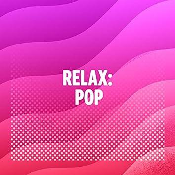 Relax: Pop