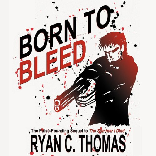Born to Bleed audiobook cover art
