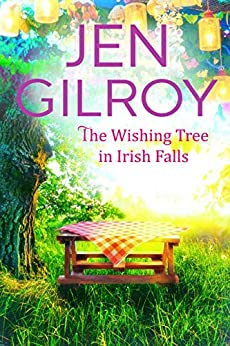 The Wishing Tree in Irish Falls by [Jen Gilroy]