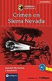 Crimen en Sierra Nevada: Lernkrimi Spanisch. Grundwortschatz - Niveau A1 (Compact Lernkrimi - Kurzkrimis) by María Montes Vicente (2016-02-01) - María Montes Vicente;Mario Martín