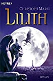 Christoph Marzi: Lilith