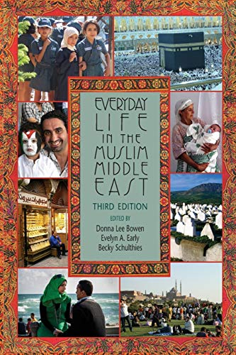 Everyday Life in the Muslim Middle East, Third Edition (Middle East Studies)の詳細を見る