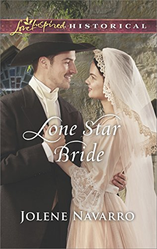 Lone Star Bride: An Inspirational Novel (Love Inspired Historical) (English Edition)