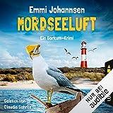 'Mordseeluft. Ein Borkum-Krimi' von 'Emmi Johannsen'