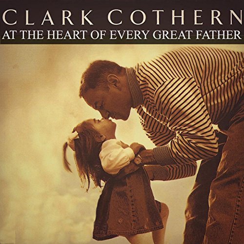 At the Heart of Every Great Father audiobook cover art
