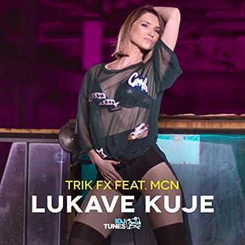 Lukave Kuje (feat. MC N')