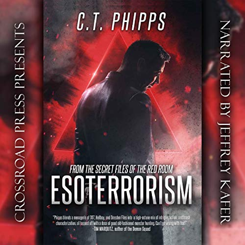 Esoterrorism     Red Room, Book 1              By:                                                                                                                                 C. T. Phipps                               Narrated by:                                                                                                                                 Jeffrey Kafer                      Length: 9 hrs and 37 mins     20 ratings     Overall 4.6