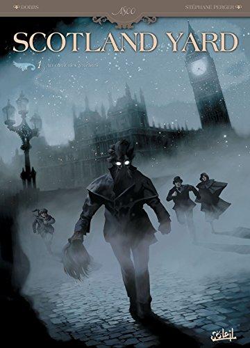 Scotland Yard T01: Au coeur des Ténêbres