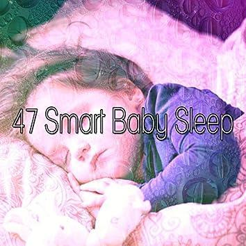 47 Smart Baby Sleep