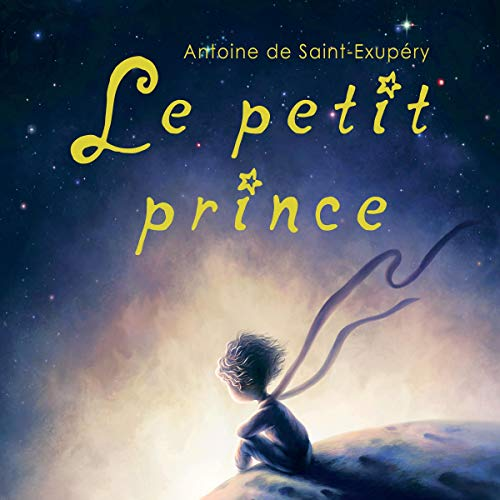 『Le petit prince: Édition anniversaire [The Little Prince: Anniversary Edition]』のカバーアート