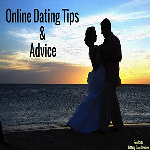 Online Dating Tips & Advice audiobook cover art