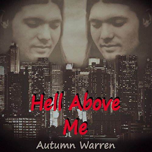 Hell Above Me Titelbild