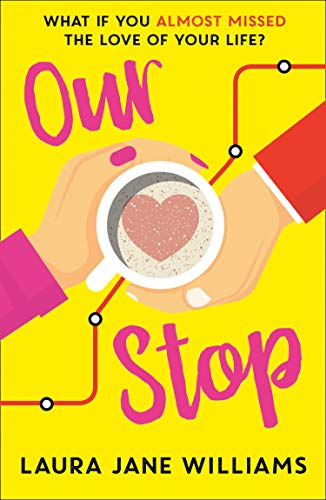 Our Stop: The funny, romantic and feel-good top fiction bestseller – a...