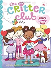 Ellie`s Lovely Idea (6) (The Critter Club)