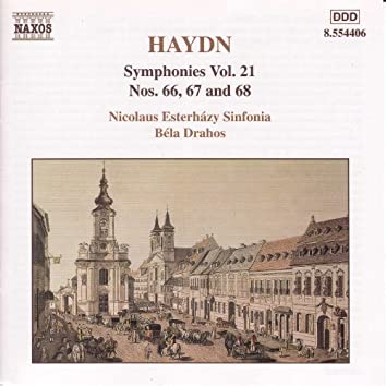 Haydn: Symphonies, Vol. 21 (Nos. 66, 67, 68)
