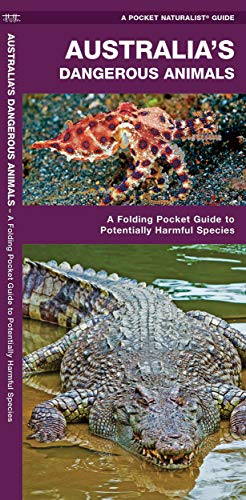 Australia\'s Dangerous Animals: A Folding Pocket Guide to Potentially Harmful Species (Pocket Naturalist Guide)