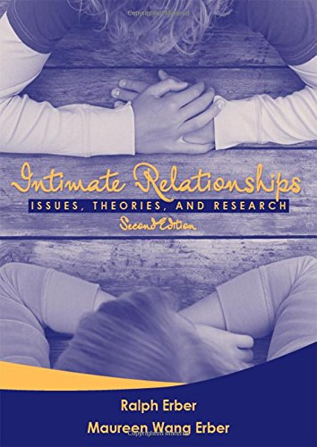 Intimate Relationships: Issues, Theories, and Research (2nd Edition) (21st Century Business Management)